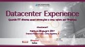 DATACENTER EXPERIENCE, Padova 28 giugno 2017