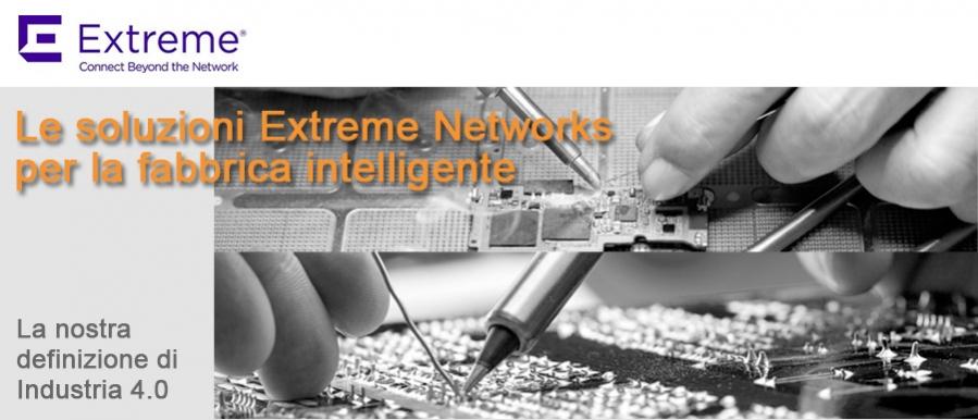 Extreme Networks - soluzioni per la fabbrica intelligente