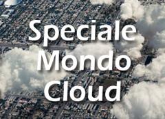 Speciale Mondo Cloud