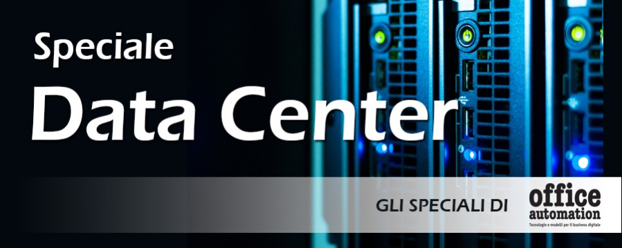 Speciale Data Center - Office Automation