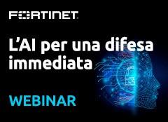 Fortinet: L'AI per una difesa immediata
