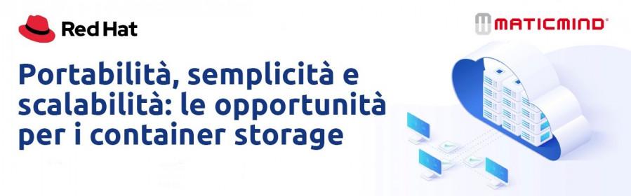 Portabilità, semplicità e scalabilità: le opportunità per i container storage