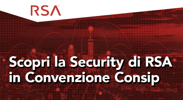 Scopri la Security di RSA in convenzione Consip