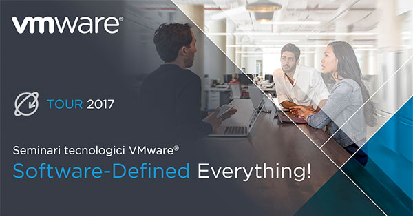 VMWARE - Software-Defined Everything - seminari tecnologici