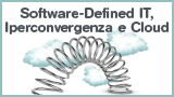 Software-Defined IT, Iperconvergenza e Cloud